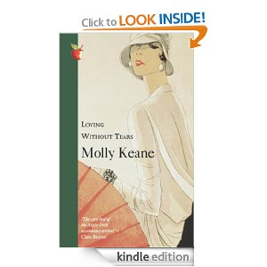 Loving without tears Molly Keane aka M.J.Farrell