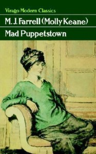 Mad Puppetstown by Molly Keane aka M.J.Farrell